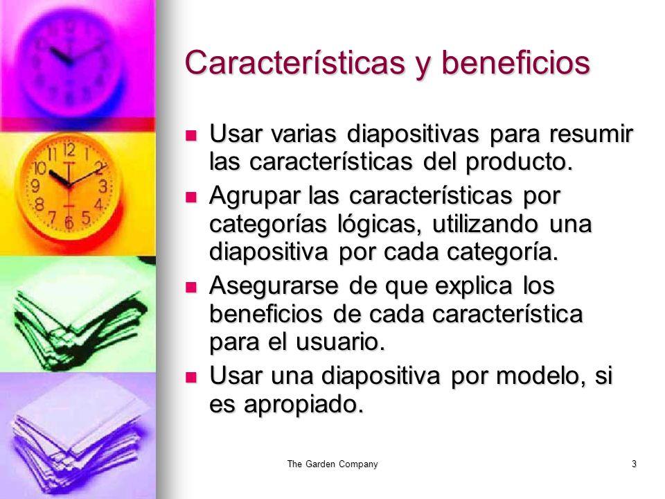 The Garden Company3 Características y beneficios Usar varias diapositivas para resumir las características del producto.