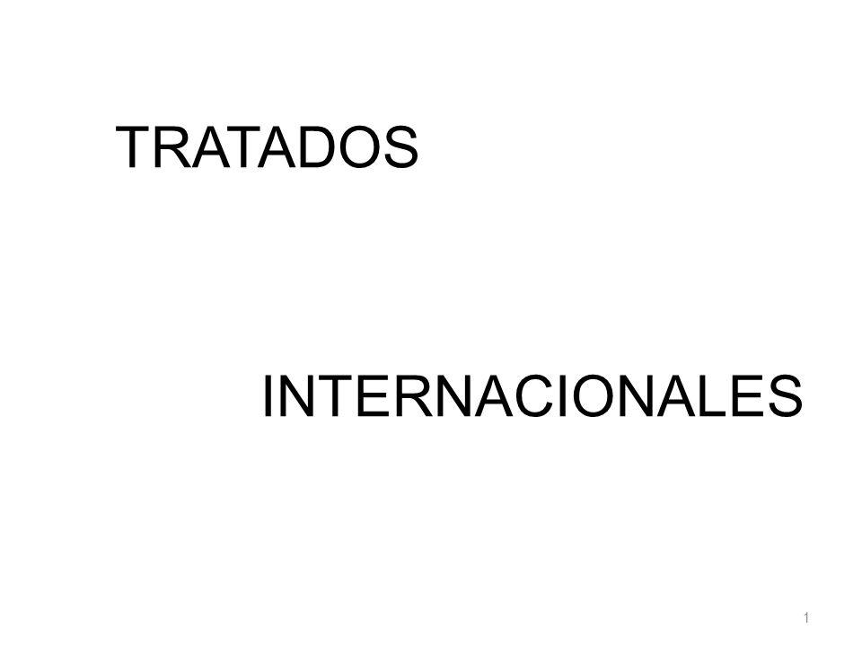 TRATADOS INTERNACIONALES 1