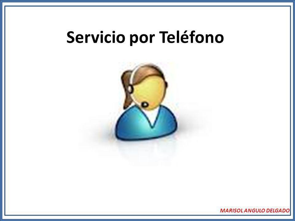 Servicio por Teléfono MARISOL ANGULO DELGADO