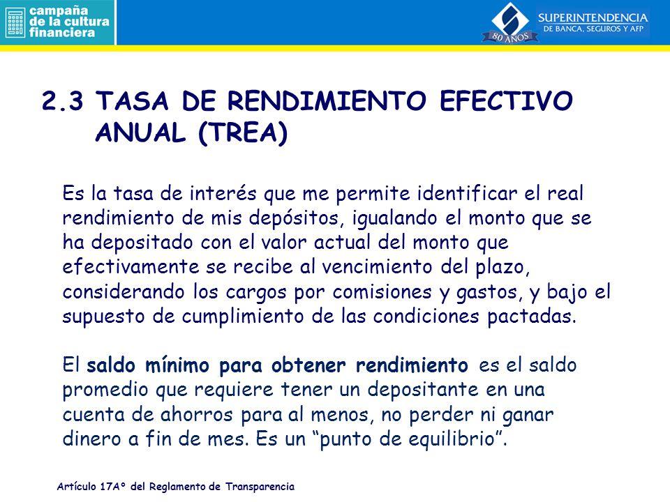2.2 TASA DE COSTO EFECTIVO ANUAL (TCEA) La Tasa de Costo Efectivo Anual (TCEA) es la tasa que incluye todo lo que se paga por un crédito.