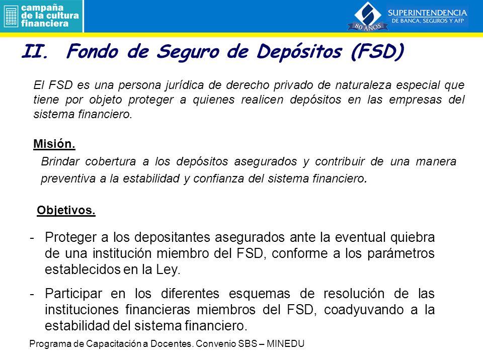 4. Características adecuadas de una RSF Clara definición de objetivos en el marco legal Independencia y autonomía administrativa Mecanismos explícitos