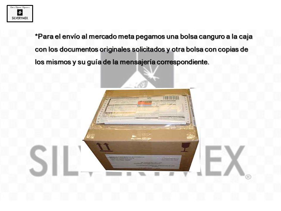 *Para el envío al mercado meta pegamos una bolsa canguro a la caja con los documentos originales solicitados y otra bolsa con copias de los mismos y s