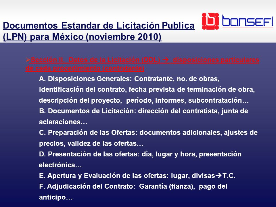 Sección II. Datos de la Licitación (DDL) disposiciones particulares de cada procedimiento (contratante) A. Disposiciones Generales: Contratante, no. d