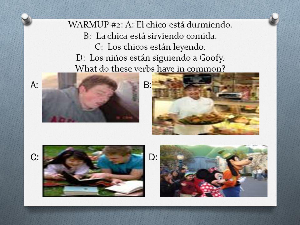 WARMUP #2: A: El chico está durmiendo. B: La chica está sirviendo comida. C: Los chicos están leyendo. D: Los niños están siguiendo a Goofy. What do t