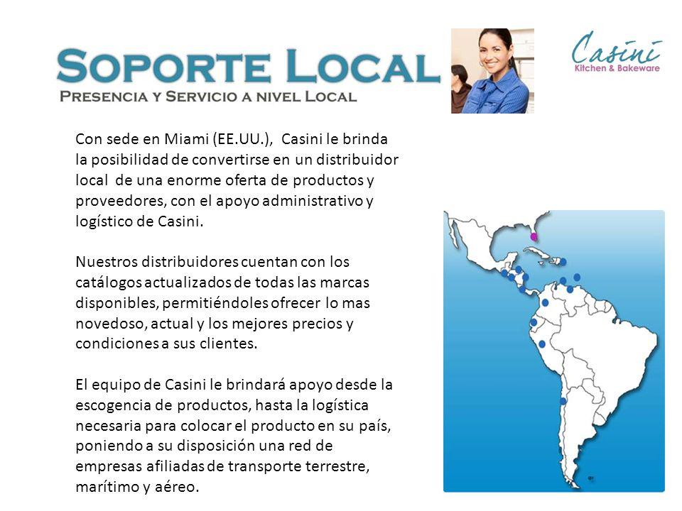 Con sede en Miami (EE.UU.), Casini le brinda la posibilidad de convertirse en un distribuidor local de una enorme oferta de productos y proveedores, c