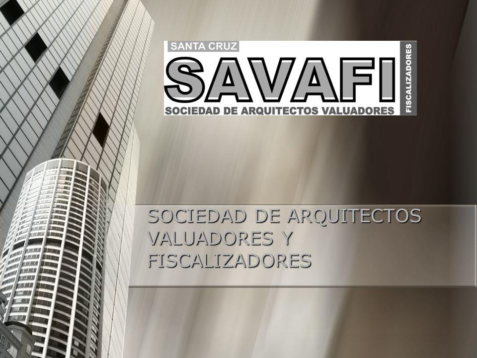 SOCIEDAD DE ARQUITECTOS VALUADORES Y FISCALIZADORES