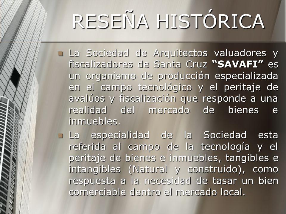 La Sociedad de Arquitectos valuadores y fiscalizadores de Santa Cruz SAVAFI es un organismo de producción especializada en el campo tecnológico y el peritaje de avalúos y fiscalización que responde a una realidad del mercado de bienes e inmuebles.