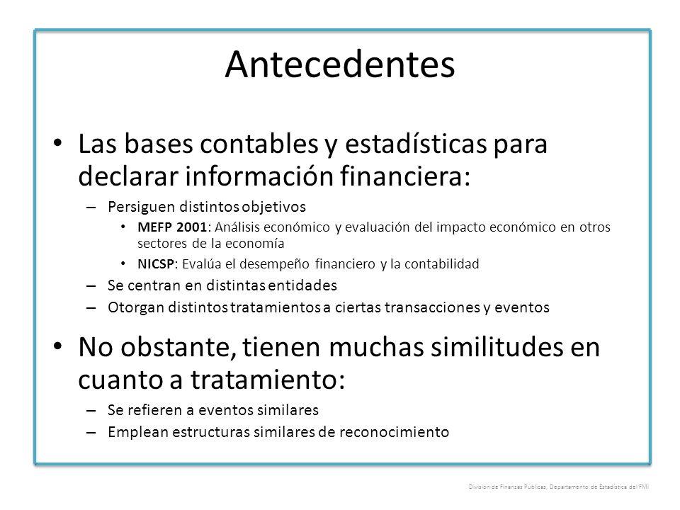 Antecedentes Las bases contables y estadísticas para declarar información financiera: – Persiguen distintos objetivos MEFP 2001: Análisis económico y