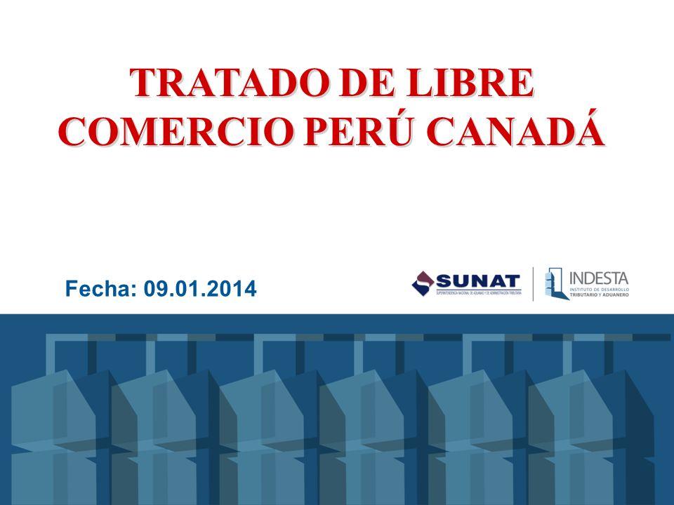 TRATADO DE LIBRE COMERCIO PERÚ CANADÁ TPI 803 Consta de un Preámbulo, 23 Capítulos, 3 Anexos y dos Acuerdos uno sobre Cooperación Laboral y el otro Medio Ambiental El Tratado fue ratificado mediante Decreto Supremo N º 044-2009-RE y fue puesto en ejecución mediante Decreto Supremo Nº 013- 2009-MINCETUR, a partir del 01.08.2009 Conforme al GATT y al Acuerdo General sobre el Comercio de Servicios de la OMC se establece una Zona de Libre Comercio de mercancías y servicios