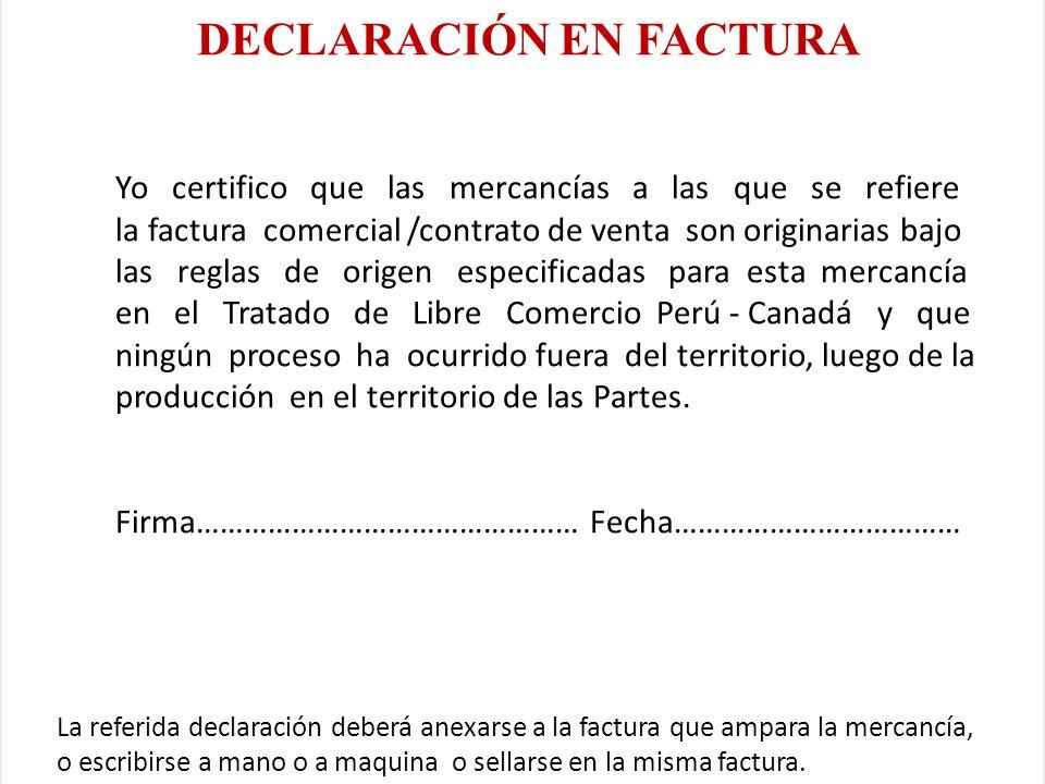 Eco. Nicasio Arriola Nuñez DECLARACIÓN EN FACTURA Yo certifico que las mercancías a las que se refiere la factura comercial /contrato de venta son ori