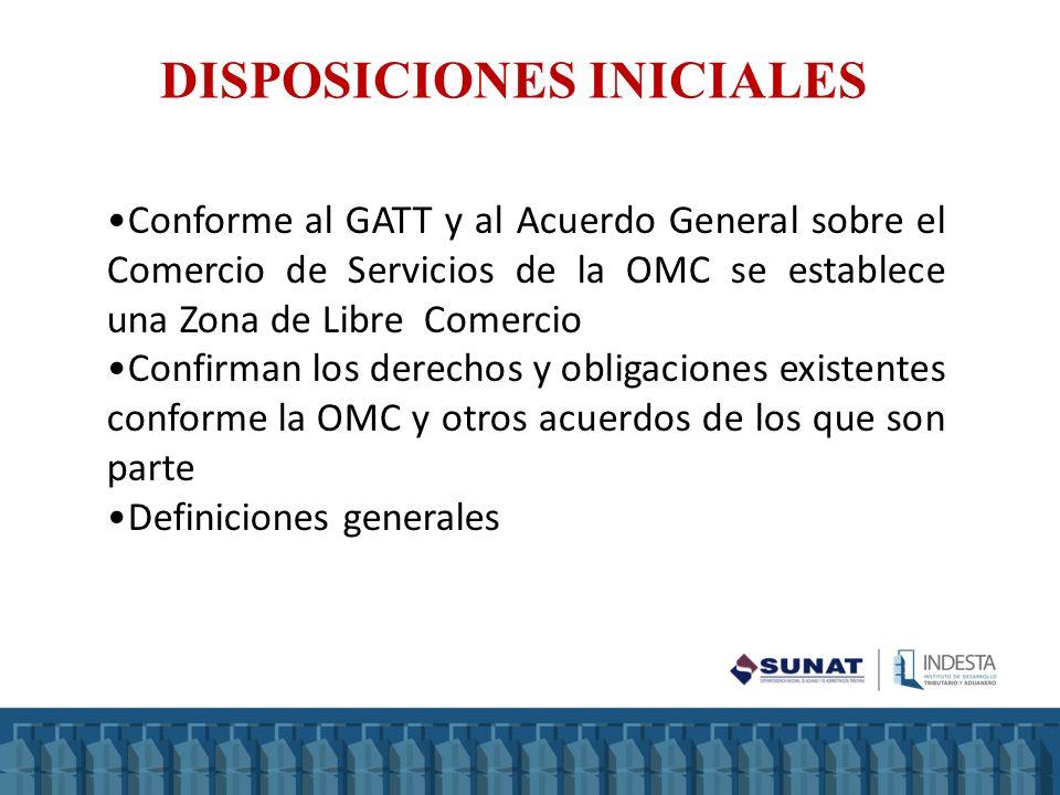 Conforme al GATT y al Acuerdo General sobre el Comercio de Servicios de la OMC se establece una Zona de Libre Comercio Confirman los derechos y obliga