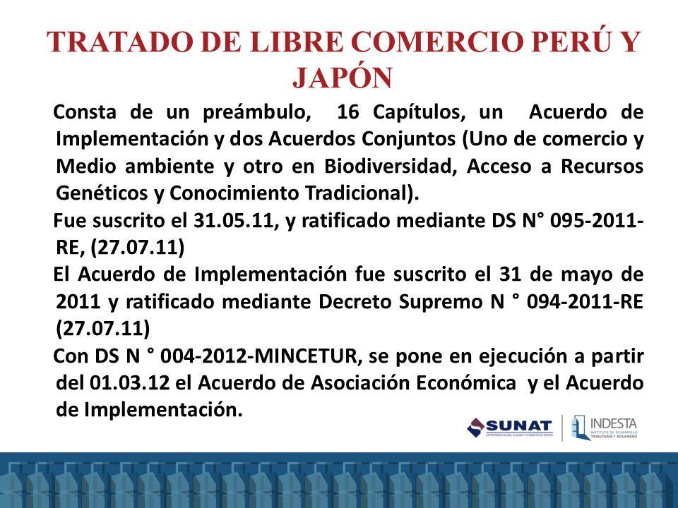 TRATADO DE LIBRE COMERCIO PERÚ Y JAPÓN Consta de un preámbulo, 16 Capítulos, un Acuerdo de Implementación y dos Acuerdos Conjuntos (Uno de comercio y