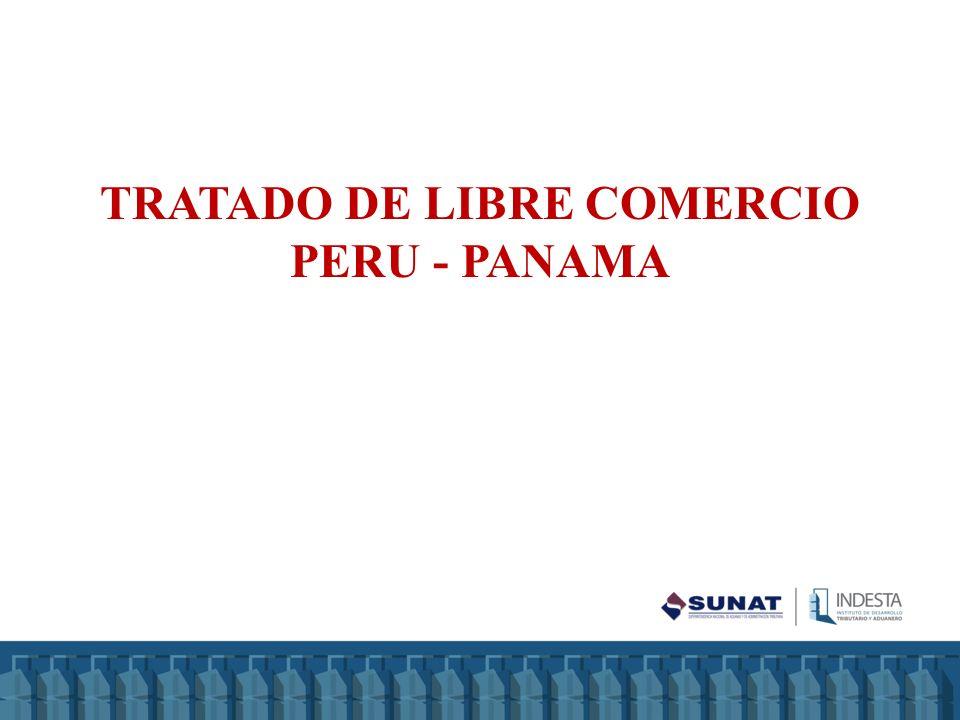 TRATADO DE LIBRE COMERCIO PERU - PANAMA