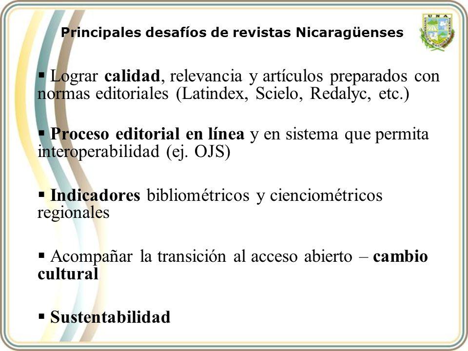 Lograr calidad, relevancia y artículos preparados con normas editoriales (Latindex, Scielo, Redalyc, etc.) Proceso editorial en línea y en sistema que
