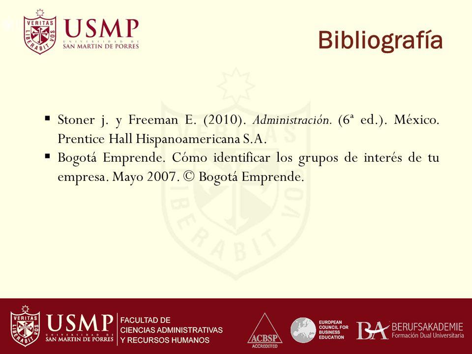 Bibliografía Stoner j.y Freeman E. (2010). Administración.