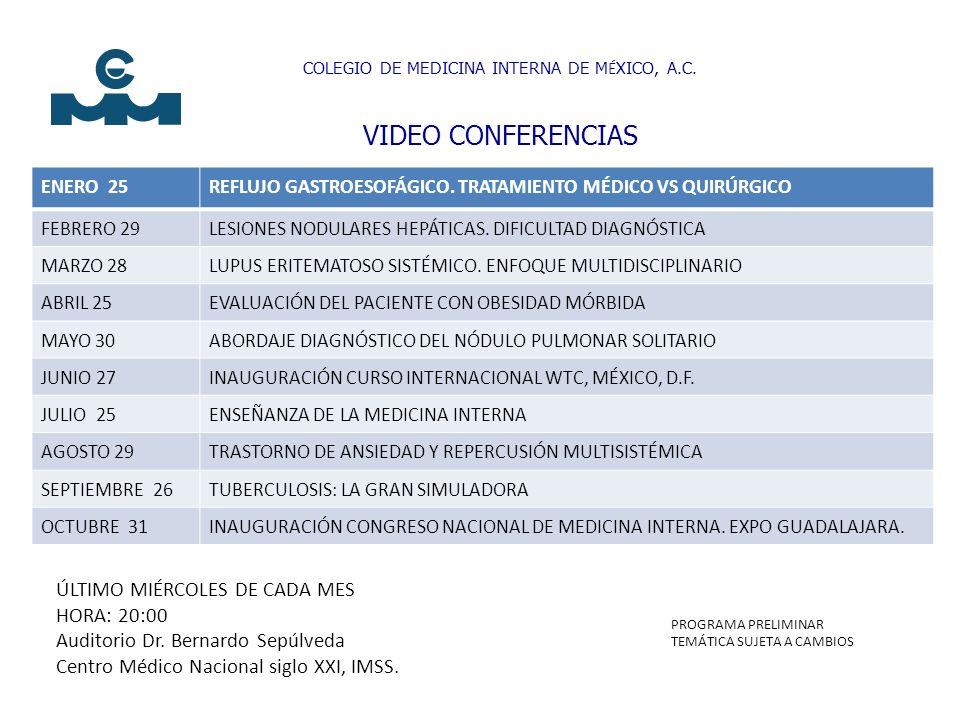 Precurso casos clínicos para Residentes Conferencias temáticas Simposio Conferencias Magistrales Rifa Congreso Mundial de Medicina Interna, Santiago de Chile (11-15 noviembre, 2012)* * (Evento exclusivo sólo para Internistas Colegiados)