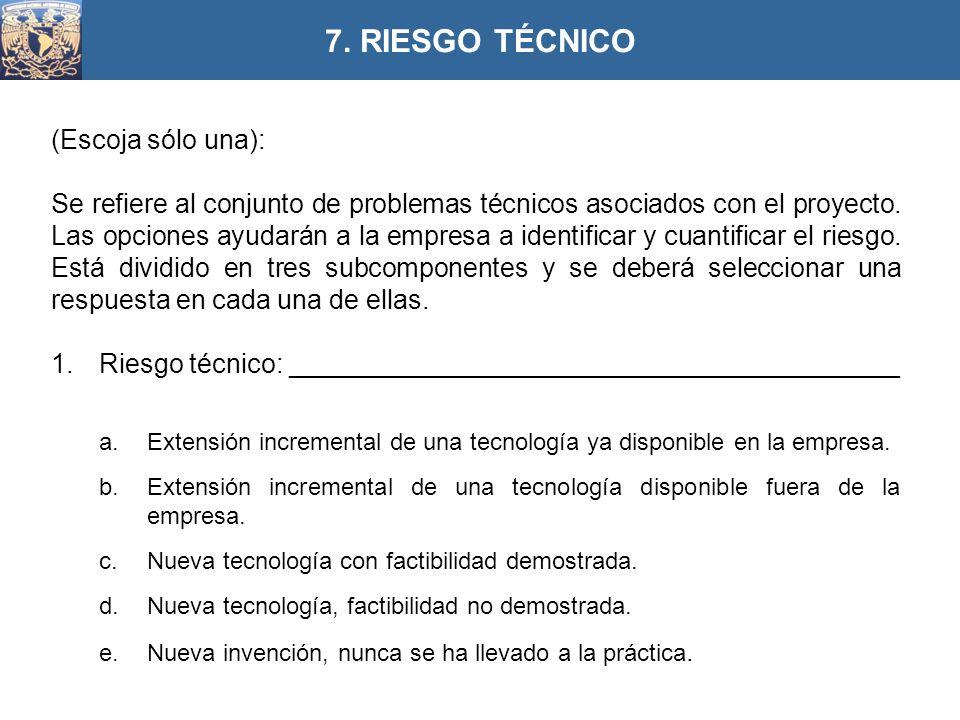 (Escoja sólo una): Se refiere al conjunto de problemas técnicos asociados con el proyecto. Las opciones ayudarán a la empresa a identificar y cuantifi