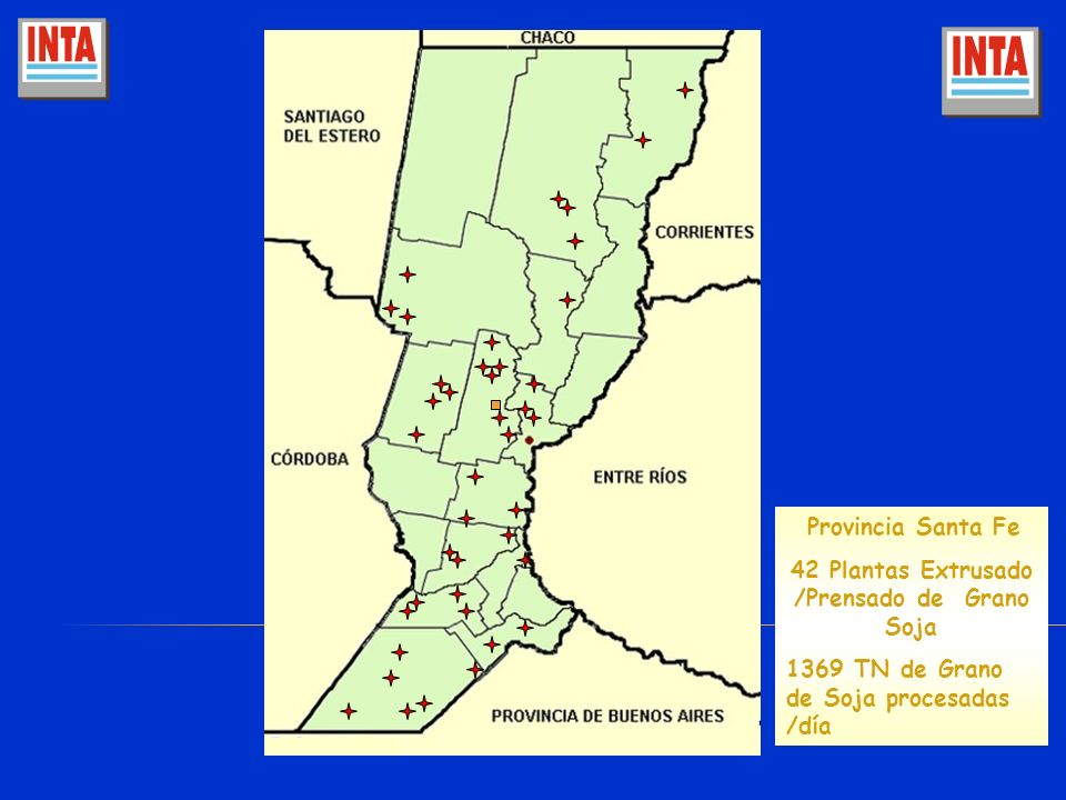 Provincia Santa Fe 42 Plantas Extrusado /Prensado de Grano Soja 1369 TN de Grano de Soja procesadas /día