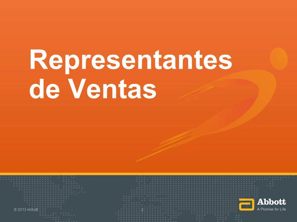 Representantes de Ventas © 2013 Abbott 2
