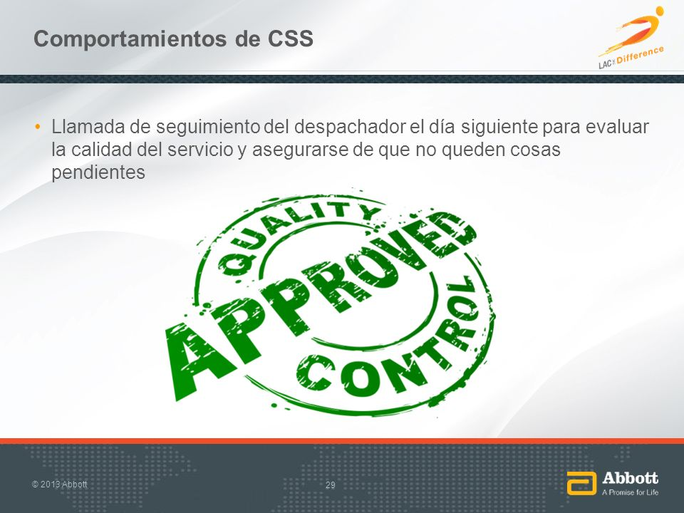Comportamientos de CSS Llamada de seguimiento del despachador el día siguiente para evaluar la calidad del servicio y asegurarse de que no queden cosa