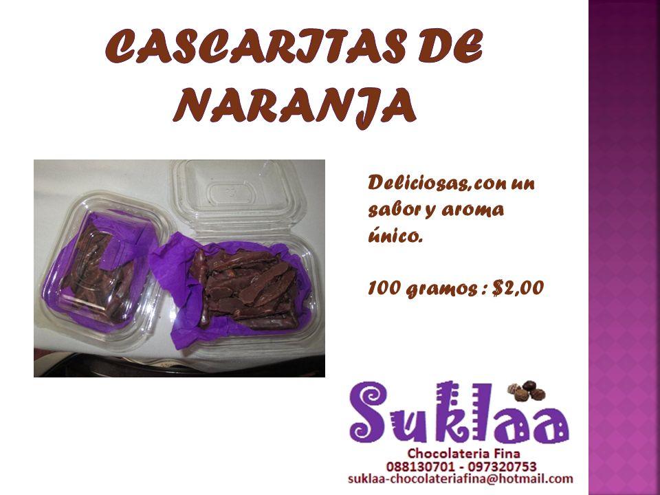 Deliciosas, con un sabor y aroma único. 100 gramos : $2,00