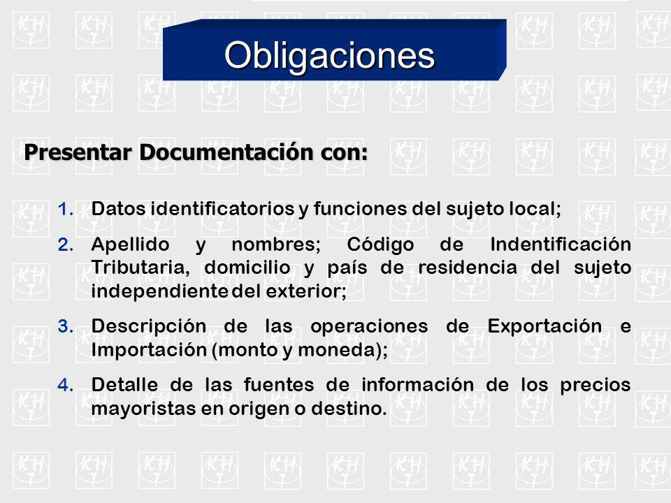 Presentar Documentación con: 1. Datos identificatorios y funciones del sujeto local; 2. Apellido y nombres; Código de Indentificación Tributaria, domi