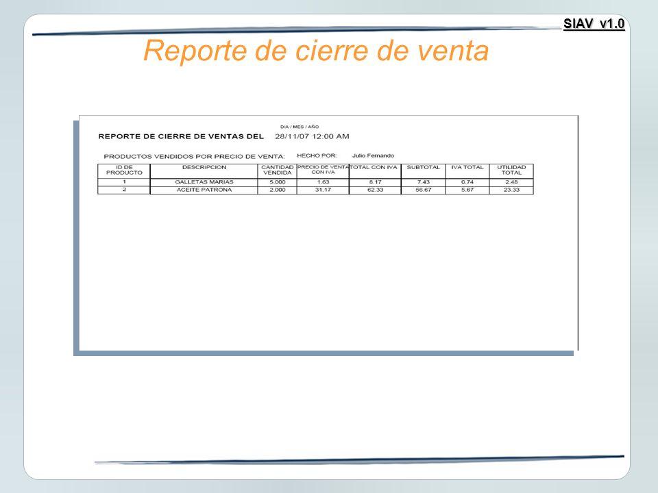 SIAV v1.0 Reporte de cierre de venta