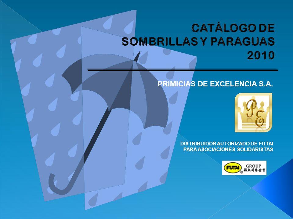 PRIMICIAS DE EXCELENCIA S.A. DISTRIBUIDOR AUTORIZADO DE FUTAI PARA ASOCIACIONES SOLIDARISTAS
