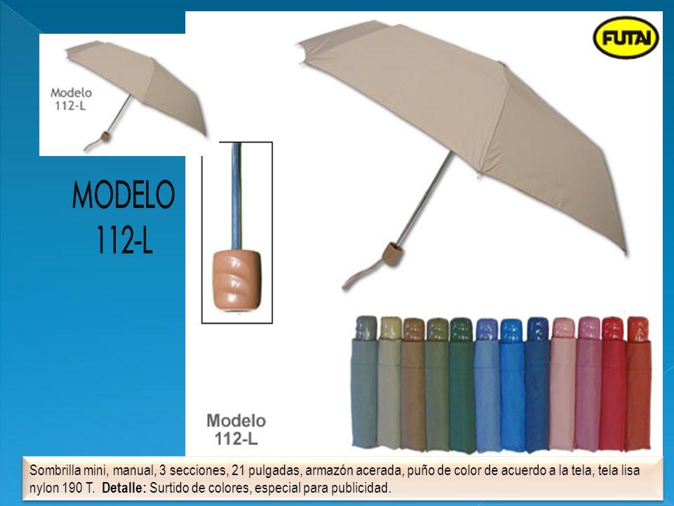 Sombrilla mini, manual, 3 secciones, 21 pulgadas, armazón acerada, puño de color de acuerdo a la tela, tela lisa nylon 190 T. Detalle: Surtido de colo
