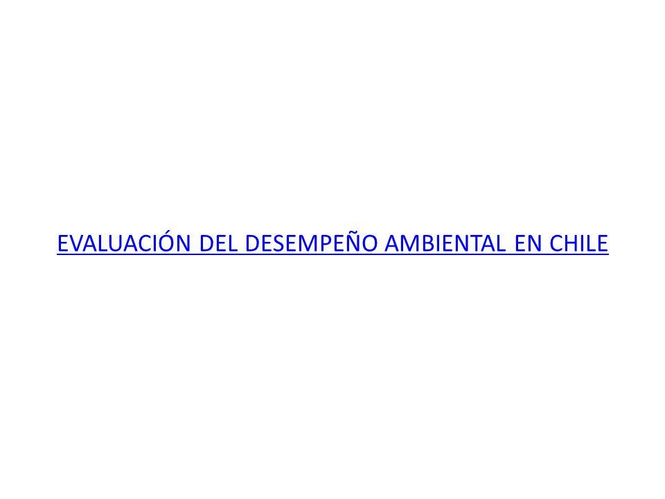 EVALUACIÓN DEL DESEMPEÑO AMBIENTAL EN CHILE