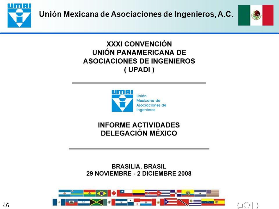 Unión Mexicana de Asociaciones de Ingenieros, A.C. 46