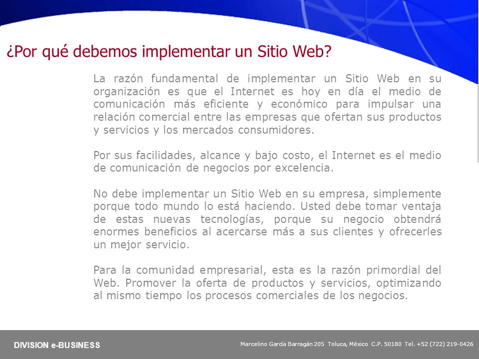 Marcelino García Barragán 205 Toluca, México C.P.50180 Tel.