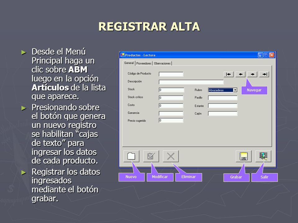 REGISTRAR ALTA Efectuar un clic en la solapa Proveedores para asignar el o los proveedores del producto.