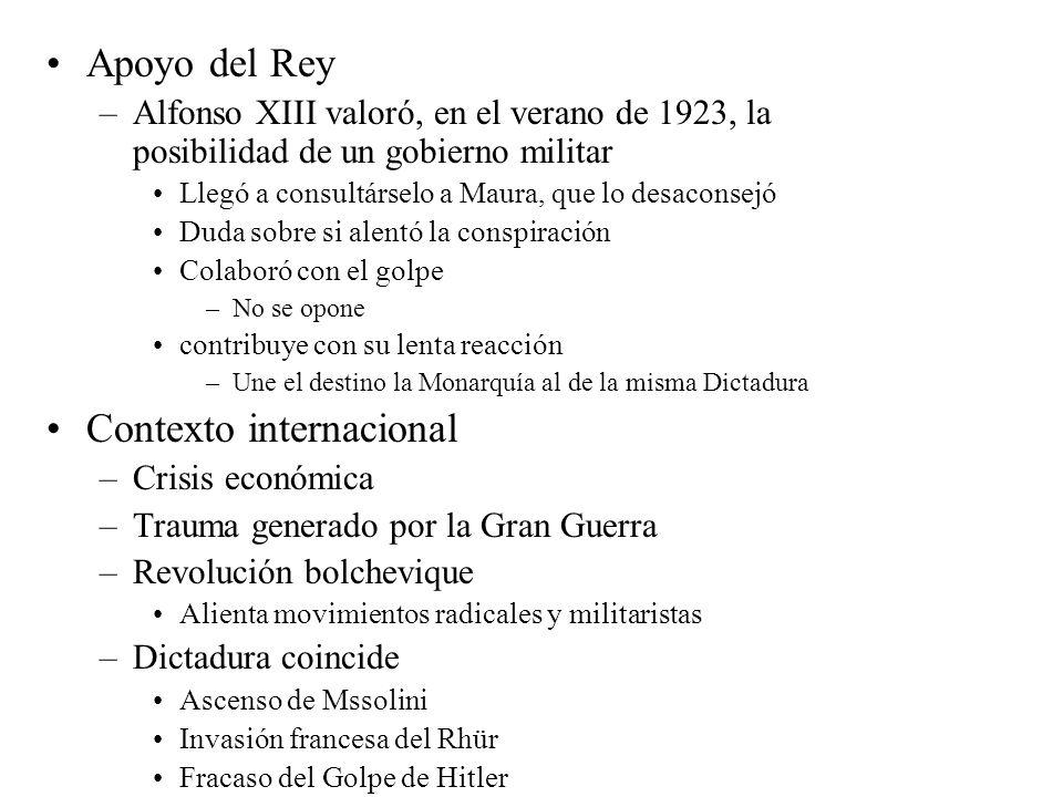Apoyo del Rey –Alfonso XIII valoró, en el verano de 1923, la posibilidad de un gobierno militar Llegó a consultárselo a Maura, que lo desaconsejó Duda