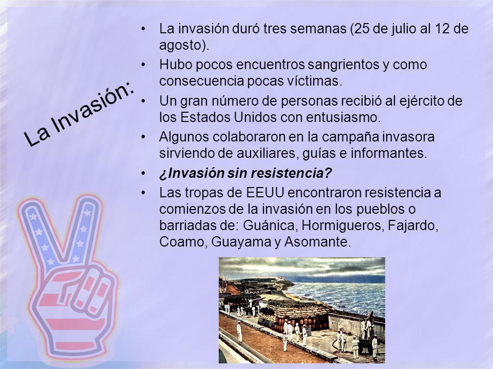 La Invasión: La invasión duró tres semanas (25 de julio al 12 de agosto). Hubo pocos encuentros sangrientos y como consecuencia pocas víctimas. Un gra