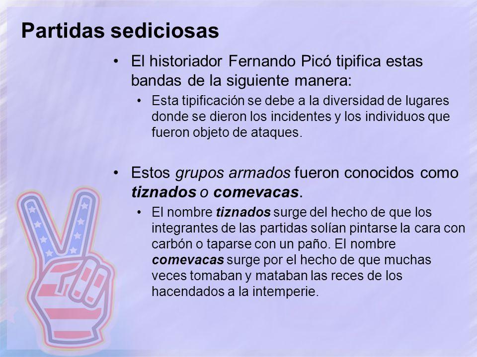 Partidas sediciosas El historiador Fernando Picó tipifica estas bandas de la siguiente manera: Esta tipificación se debe a la diversidad de lugares do