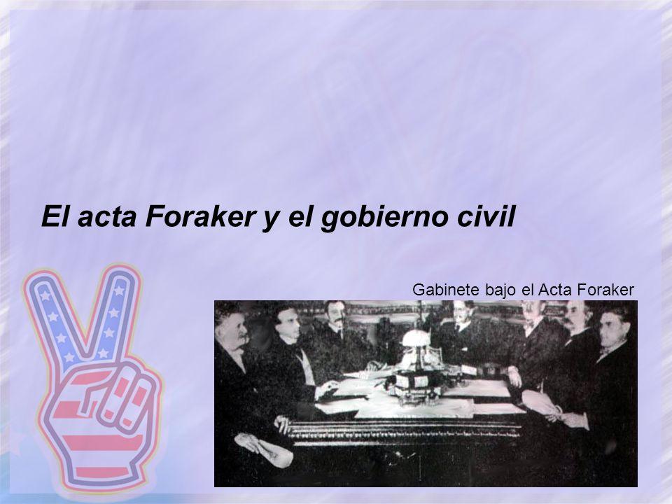 El acta Foraker y el gobierno civil Gabinete bajo el Acta Foraker