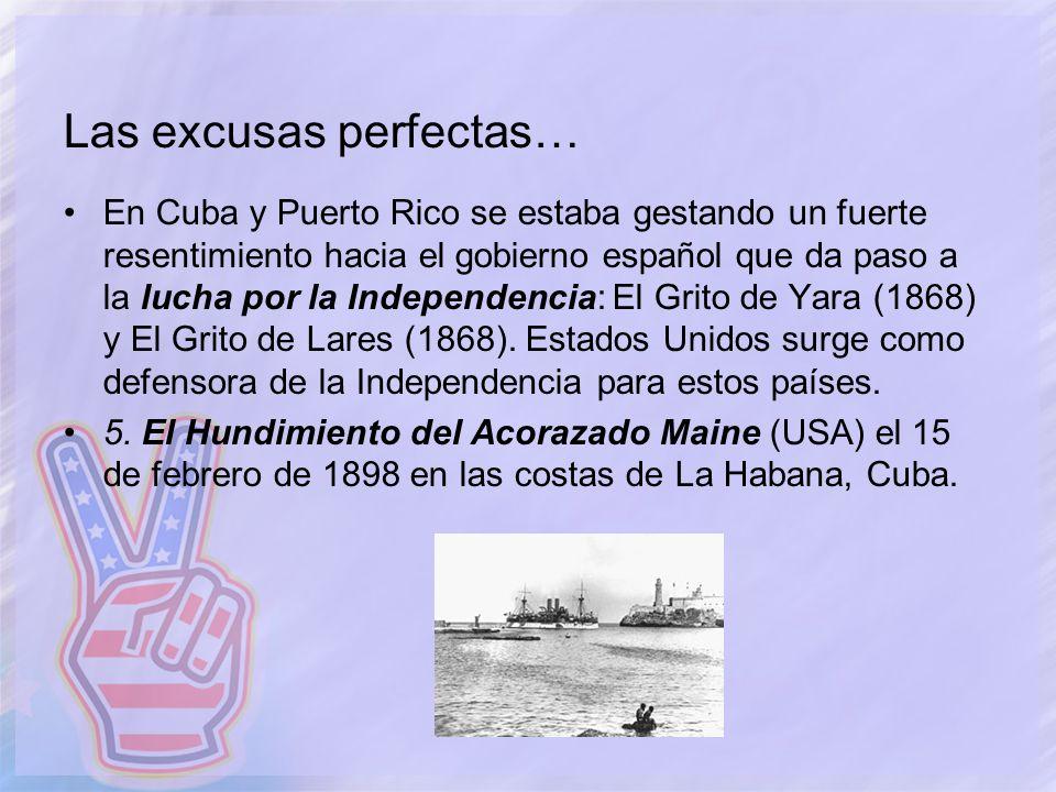 Las excusas perfectas… En Cuba y Puerto Rico se estaba gestando un fuerte resentimiento hacia el gobierno español que da paso a la lucha por la Indepe