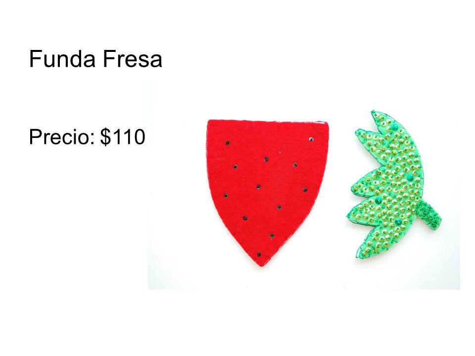 Funda Fresa Precio: $110