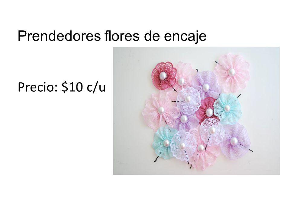Prendedores flores de encaje Precio: $10 c/u