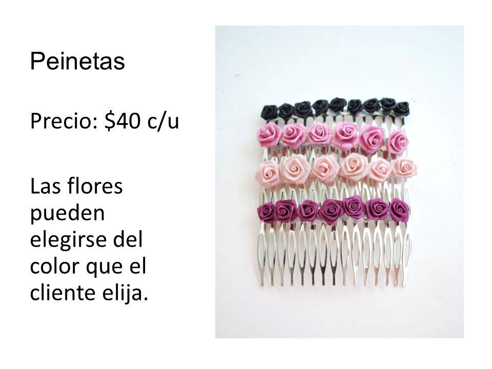 Peinetas Precio: $40 c/u Las flores pueden elegirse del color que el cliente elija.