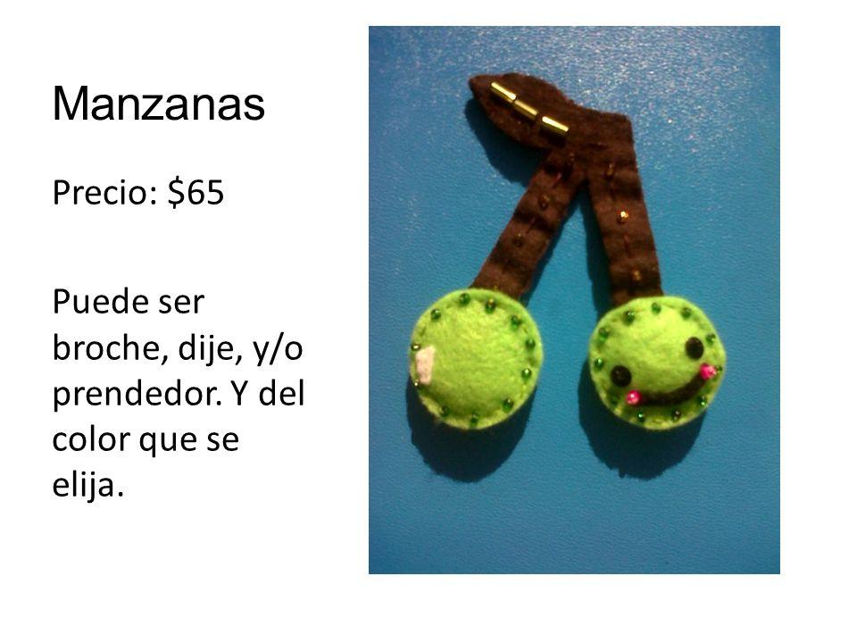 Manzanas Precio: $65 Puede ser broche, dije, y/o prendedor. Y del color que se elija.