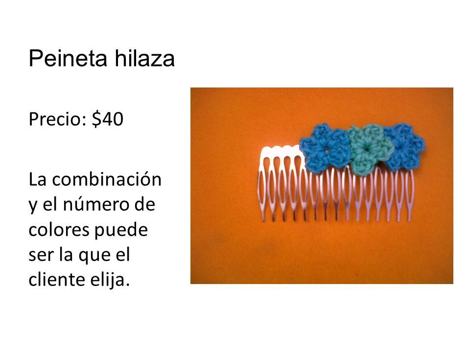 Peineta hilaza Precio: $40 La combinación y el número de colores puede ser la que el cliente elija.