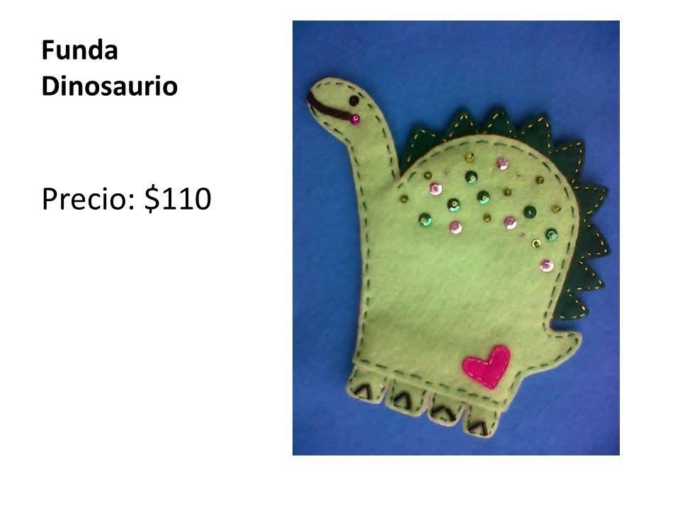 Funda Dinosaurio Precio: $110