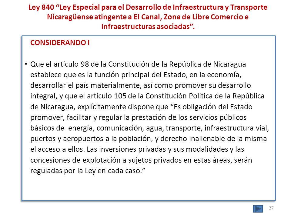 Ley 840 Ley Especial para el Desarrollo de Infraestructura y Transporte Nicaragüense atingente a El Canal, Zona de Libre Comercio e Infraestructuras a