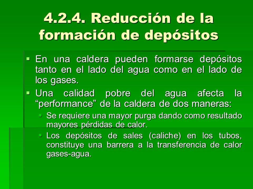 4.2.4. Reducción de la formación de depósitos En una caldera pueden formarse depósitos tanto en el lado del agua como en el lado de los gases. En una