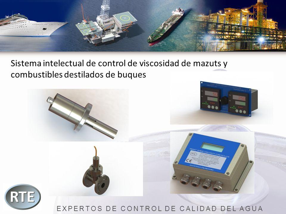 EXPERTOS DE CONTROL DE CALIDAD DEL AGUA Sistema intelectual de control de viscosidad de mazuts y combustibles destilados de buques