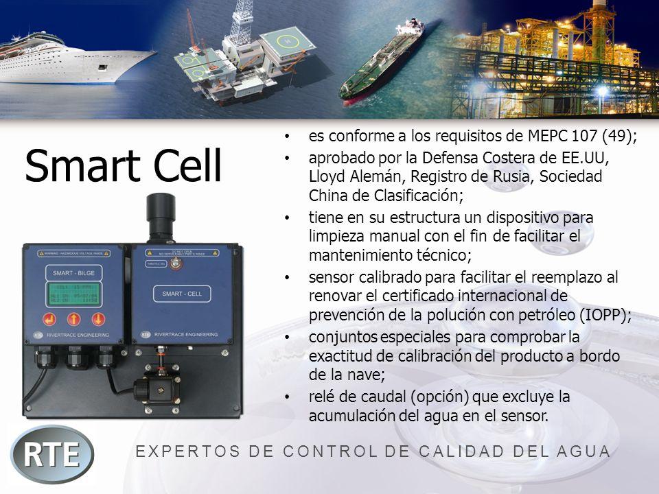 EXPERTOS DE CONTROL DE CALIDAD DEL AGUA Smart Cell es conforme a los requisitos de MEPC 107 (49); aprobado por la Defensa Costera de EE.UU, Lloyd Alem