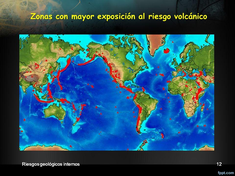 Riesgos geológicos internos12 Zonas con mayor exposición al riesgo volcánico 12Riesgos geológicos internos