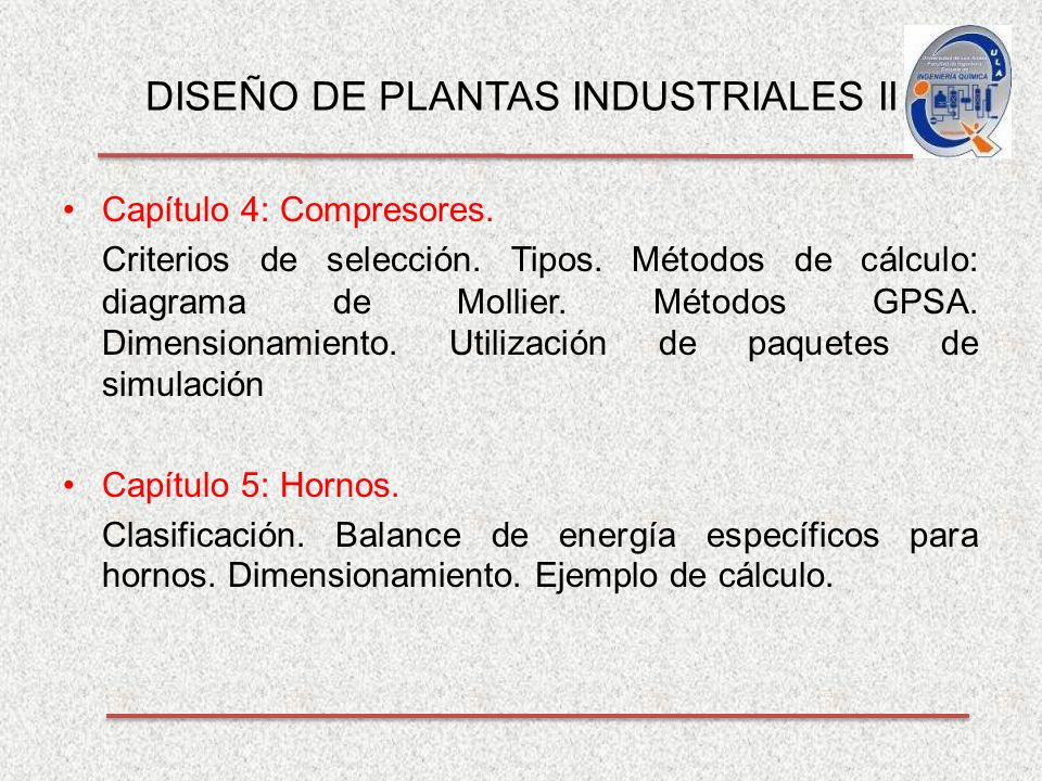 DISEÑO DE PLANTAS INDUSTRIALES II Capítulo 4: Compresores.